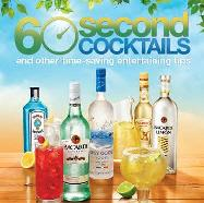 60 Second Cocktails